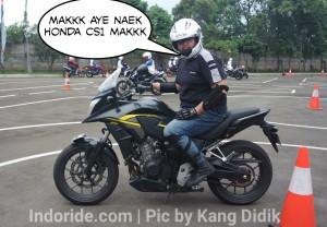 Honda CB500X serasa CS1 kalau saya yang bawa... Begitulah kata kawan-kawan blogger :D